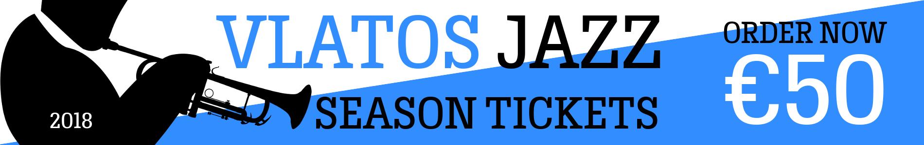 Vlatos Jazz 2018 Season Ticket